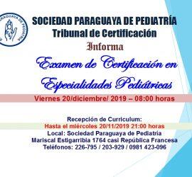 Exámen de Certificación en Especialidades Pediátricas